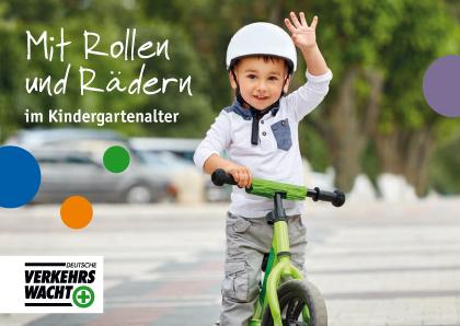 Elternratgeber Rollen Raeder Kindergarten Dvw Bmvi Verkehrserziehung Roller Spielfahrrad Laufrad