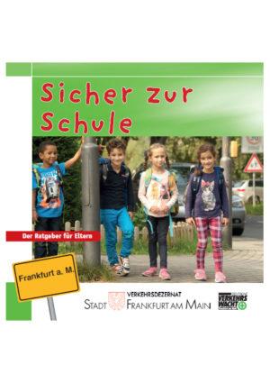 Sicher Zur Schule Frankfurt Titel Elternratgeber Kindergarten Verkehrssicherheit Verkehrswacht