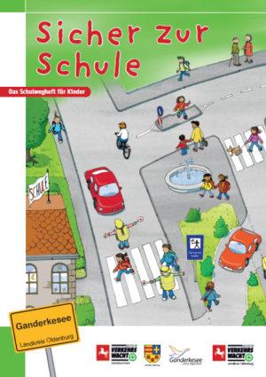 Sicher Zur Schule Lk Oldenburg Titel Kinderheft Verkehrssicherheit Verkehrswacht